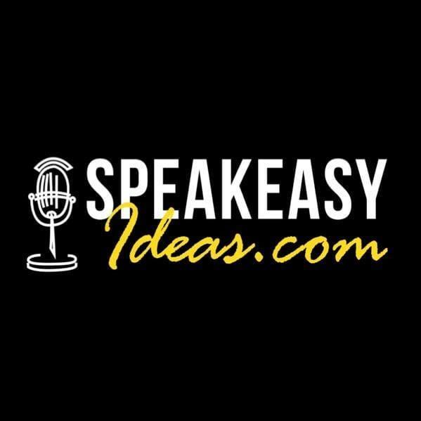 Speakeasy Ideas