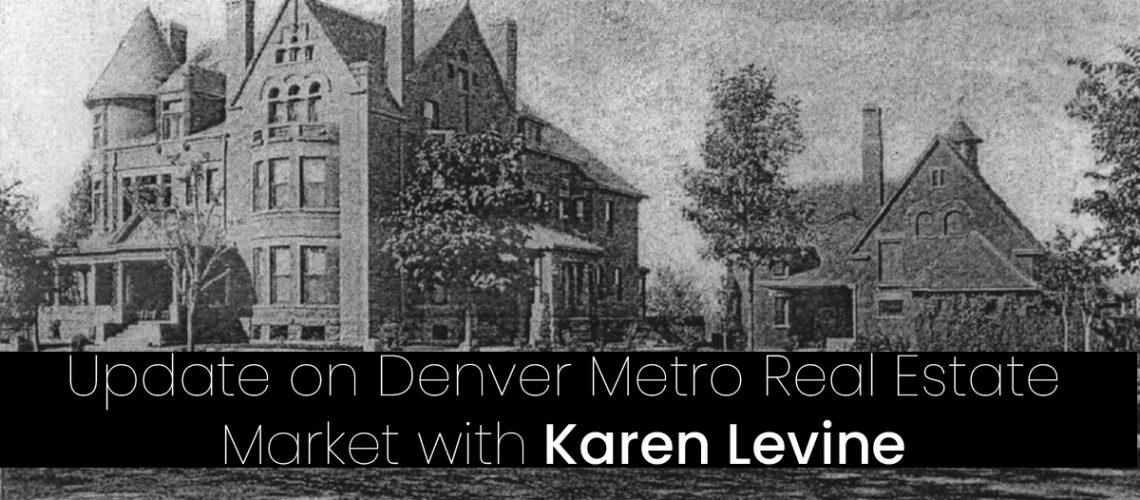 denver real estate with karen Levine americhicks