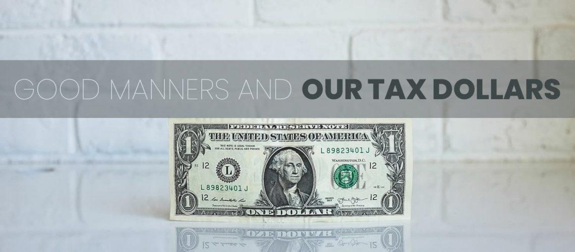 good manners tax dollar americhicks (1)