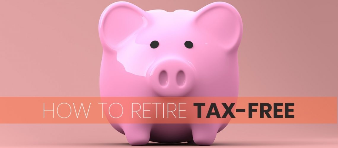 how to retire tax free jason mcbride presidential wealth management