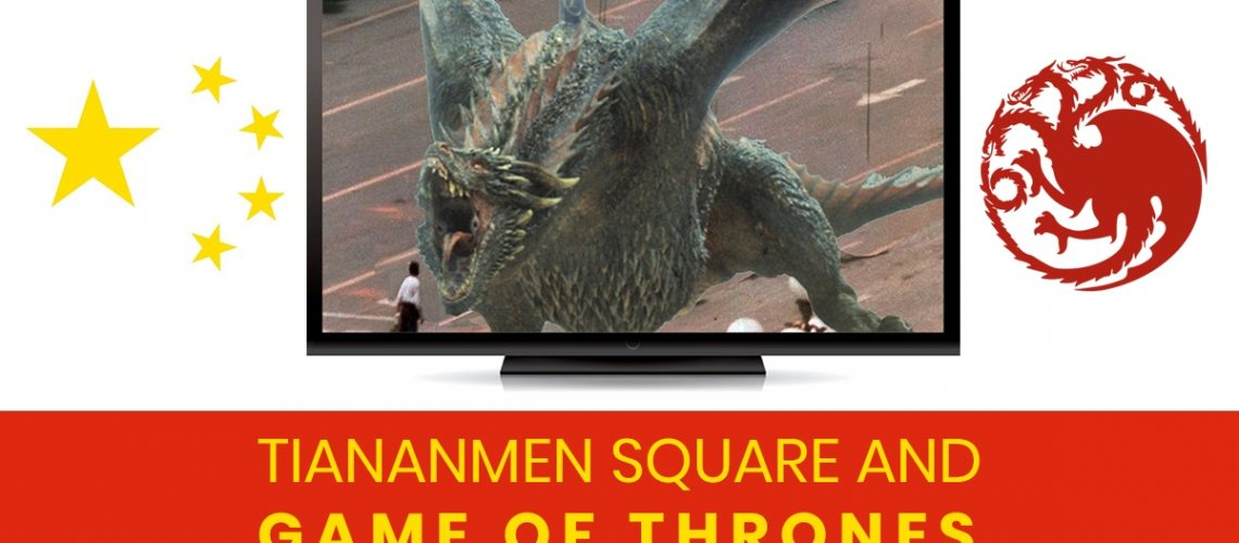 tiananmen sqaure and gam,e of thrones